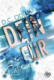 DEINE FÜR – Drei Dates
