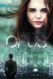 OPUS – Die Begegnung