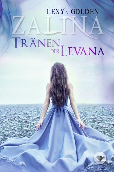 ZALINA – Tränen der Levana